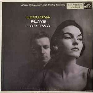 ernesto lecuona plays for two