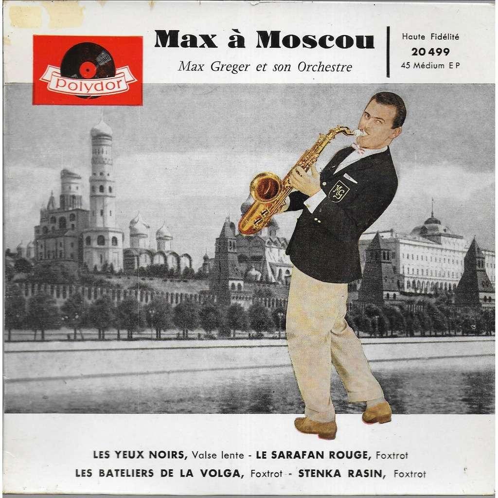 Max GREGER et son orchestre Max à Moscou