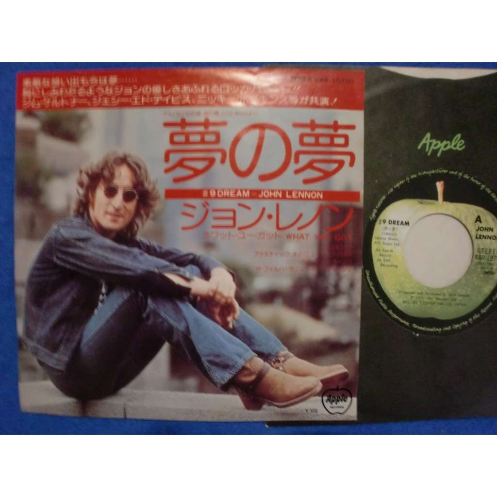 john lennon #9 dream / what you got
