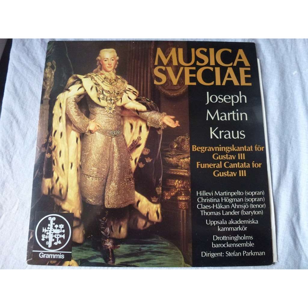 stefan parkman - hillevi martinpelto Joseph Martin Kraus : funeral cantata for Gustave 3 - ( stéréo )