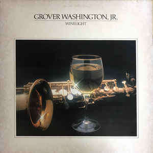 Grover Washington, Jr. Winelight