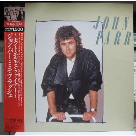 JOHN PARR St. Elmo's Fire/Naughty Naughty/Love Grammar/Magical