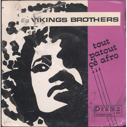 Les Viking Brothers Tout patou cé afro
