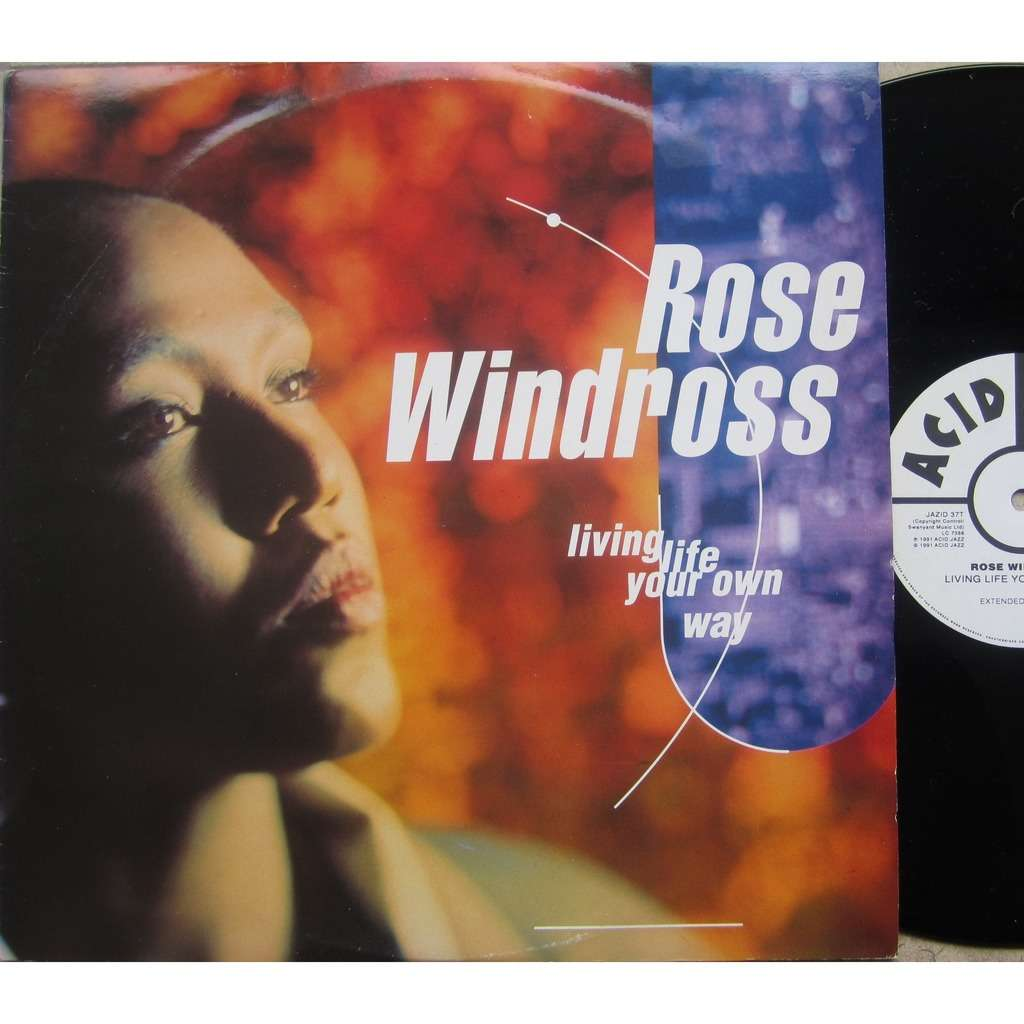 rose windross living live your own way