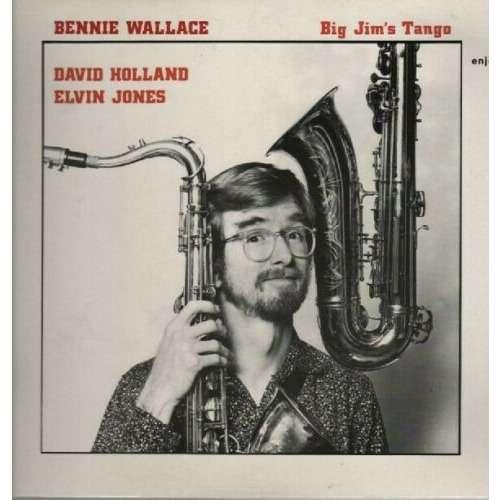 Bennie Wallace Dave Holland Elvin Jones Big Jim´s Tango