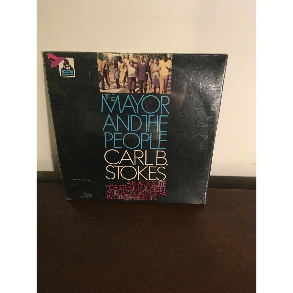 Carl B Stokes Oliver Nelson Phil Woods Hubert Laws The Mayor And The People – A Black Suite For String Quartet And Jazz Orchestra