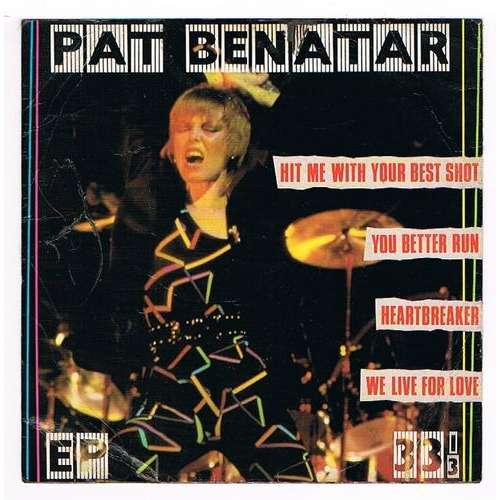 BENATAR PAT hit me with your best shot + 3 ( EP 33 t - vinyle rouge )