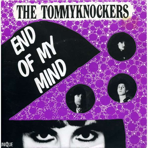 Tommyknockers End Of My Mind