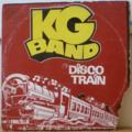 KG BAND - Disco train / Loving you - 12 inch 33 rpm