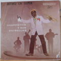 CHAPPOTTIN Y SUS ESTRELLAS - Ritmo en sepia - LP