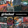GIRLSCHOOL - The Singles 1979-84 (lp) Ltd Edit Gatefold Sleeve 700 Copies & Coloured Vinyl -U.K - 33T