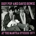 IGGY POP, DAVID BOWIE - At The Mantra Studios 1977 (lp) - 33T