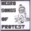 NEGRO SONGS OF PROTEST - (various) - LP