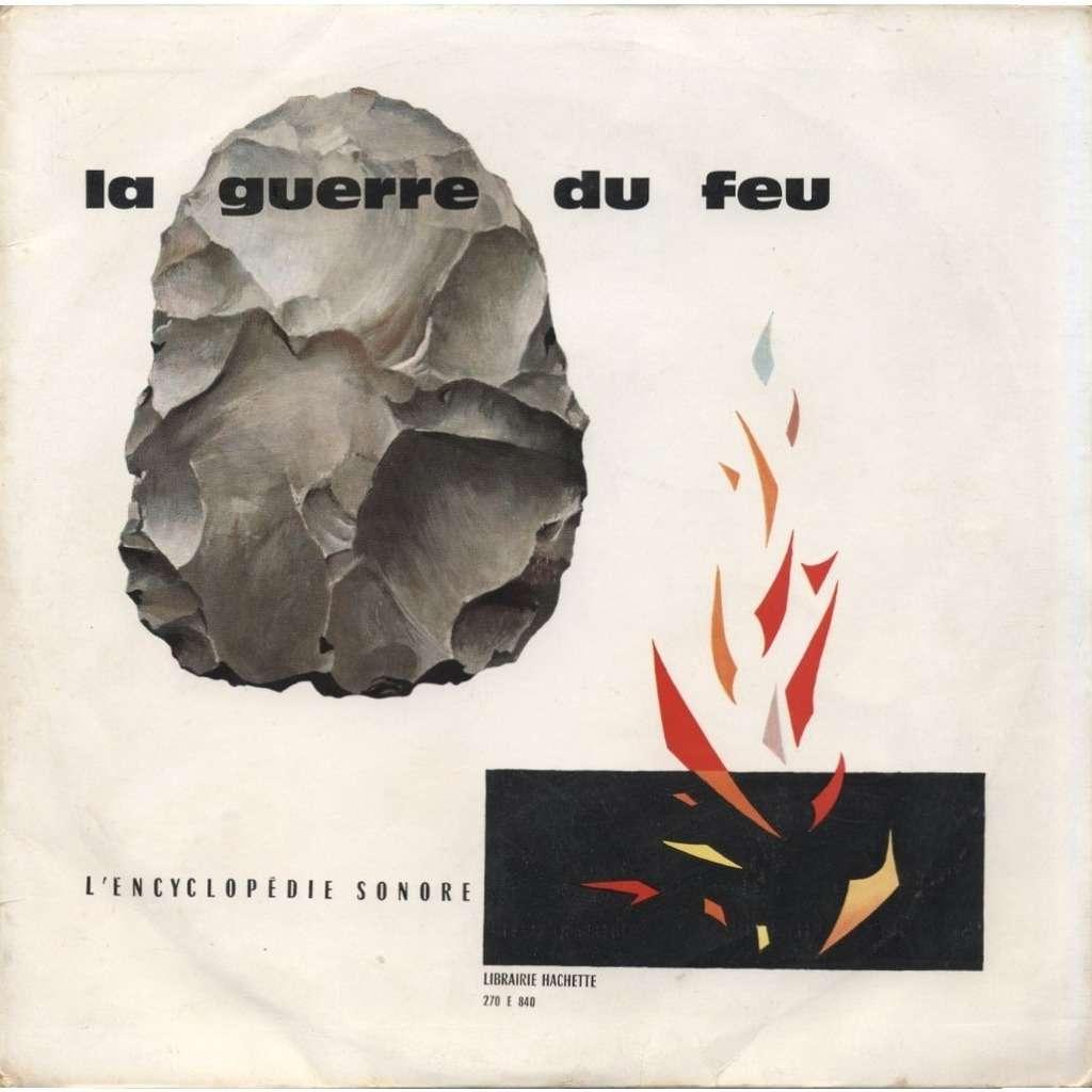 Jacques Lasry / Yves Furet La Guerre Du Feu récit préhistorique de Rosny Ainé + Livret 14 p / Structures Sonores Lasry-Baschet