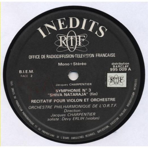 ORCHESTRE PHILARMONIQUE DE L'ORTF J. CHARPENTIER Jacques Charpentier SYMPHONIE N° 3 'Shiva Nataraja' Recitatif pour violon et orchestre / Devy Erlih