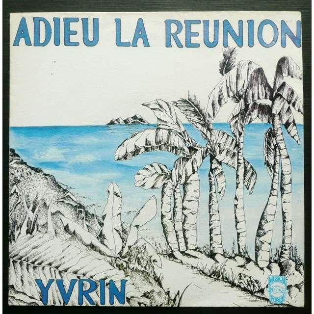 Yvrin Adieu La Reunion