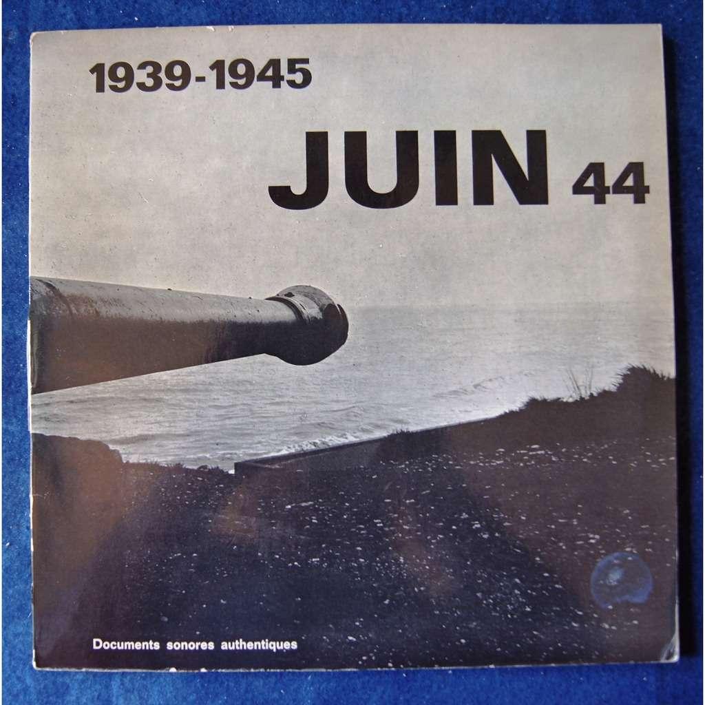 PAUL DESSY 1939 - 1945 -- JUIN 44