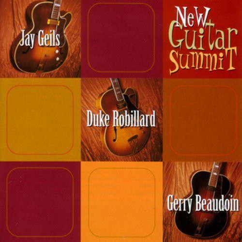 J. Geils , Duke Robillard , Gerry Beaudoin New Guitar Summit
