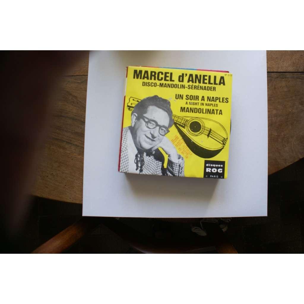 MARCEL D'ANELLA un soir a naples / mandolinata