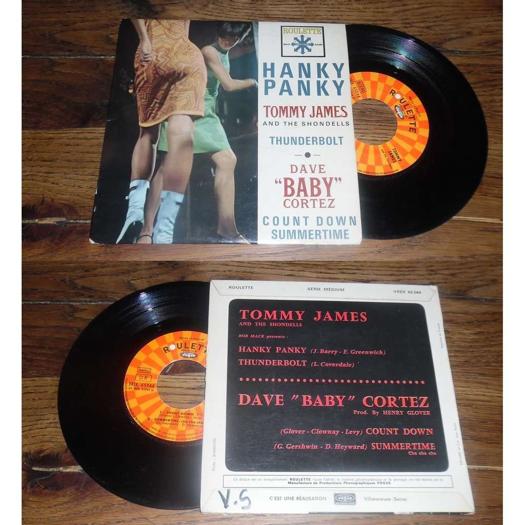 Tommy James And The Shondells / Dave Baby Cortez Hanky Panky / Count Down
