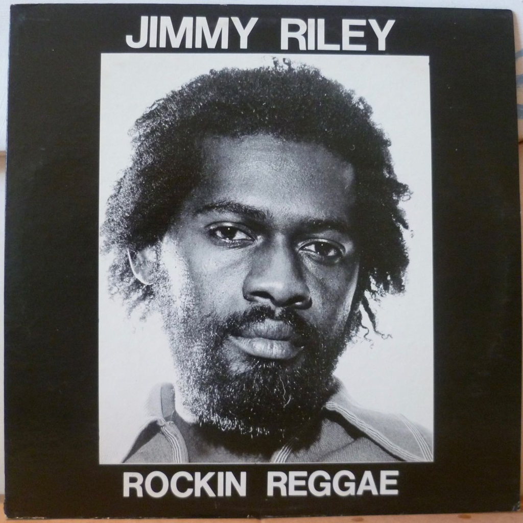 JIMMY RILEY Rockin reggae aka Give thanks & praise / Feeling is believing