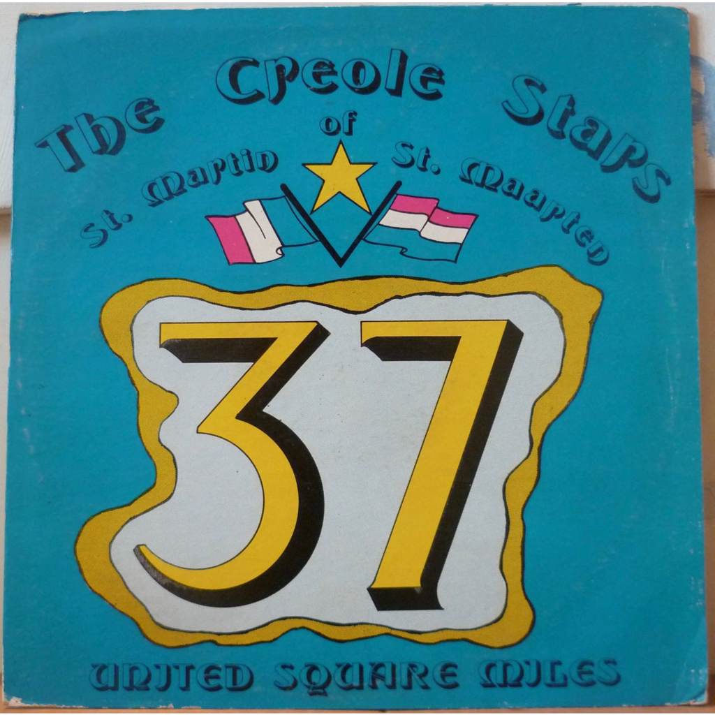 THE CREOLE STARS OF ST MARTIN 37 united square miles