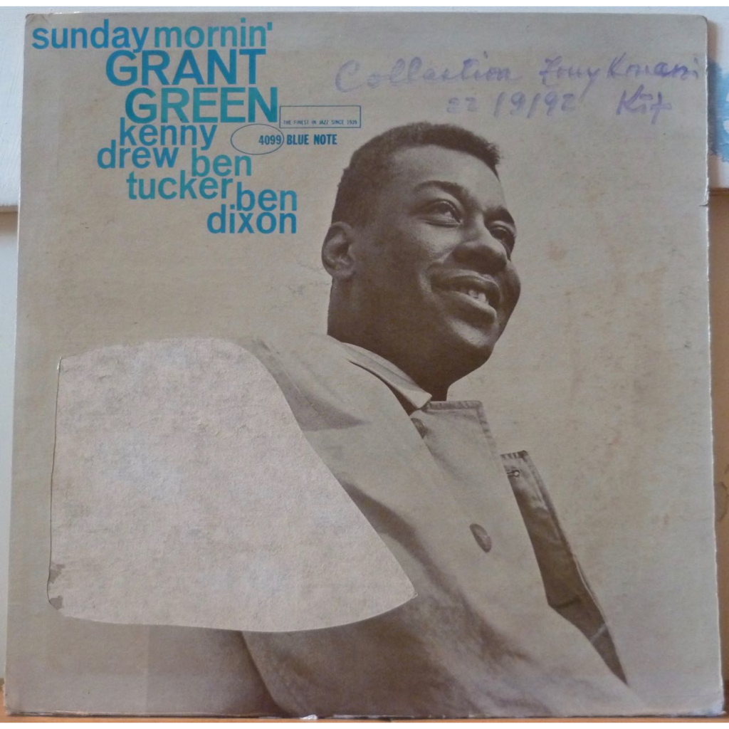 GRANT GREEN Sunday mornin