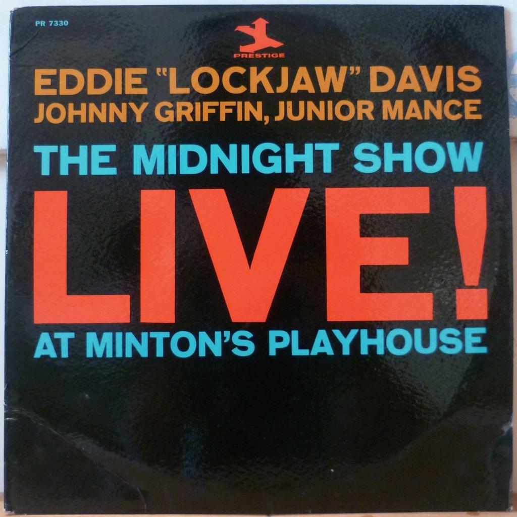 EDDIE LOCKJAW DAVIS The midnight show - Live at Minton's playhouse