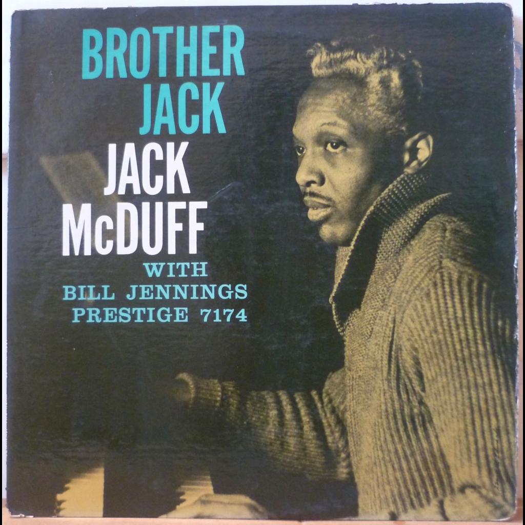 JACK MCDUFF Brother Jack