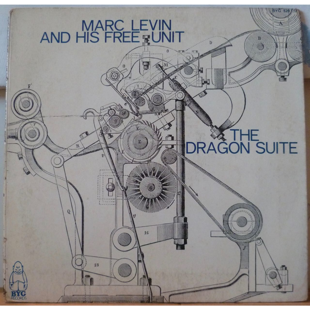 MARC LEVIN AND HIS FREE UNIT The dragon suite