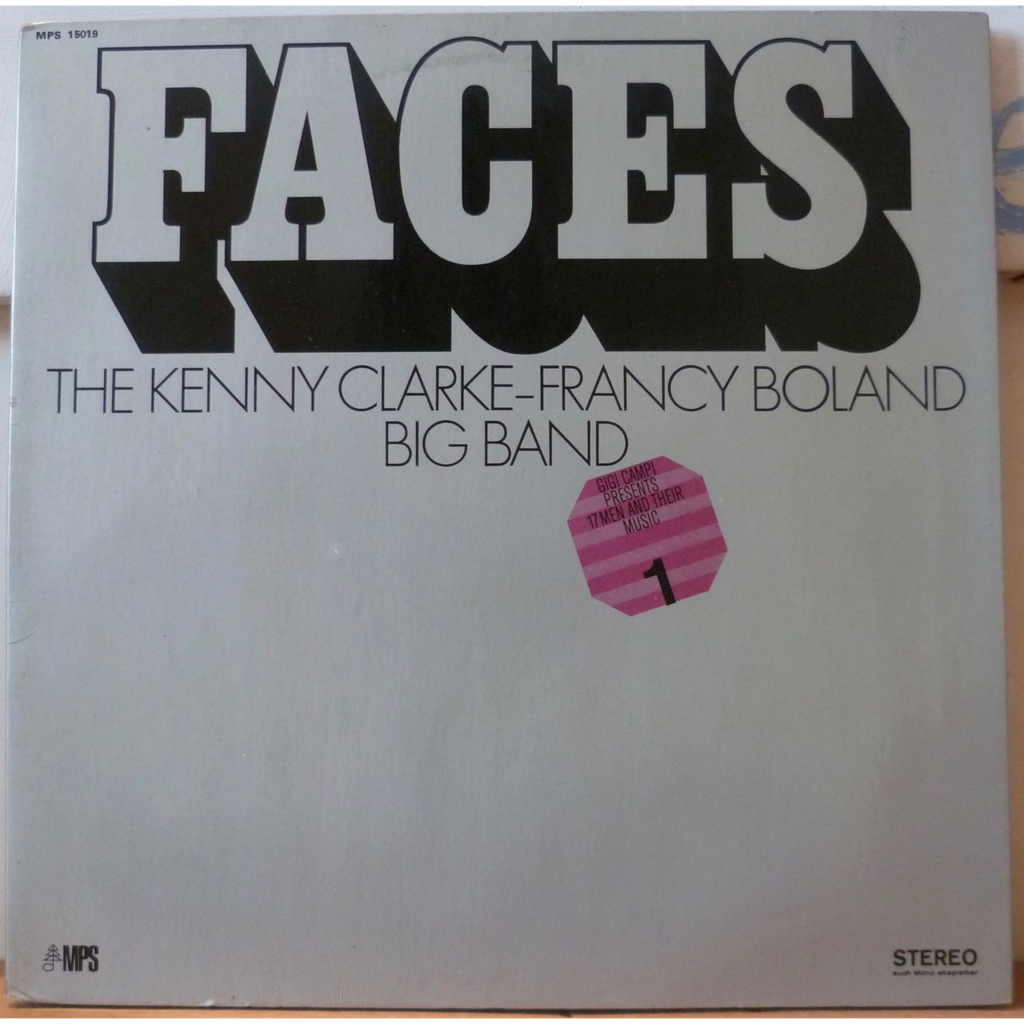 THE KENNY CLARKE - FRANCY BOLAND BIG BAND Faces