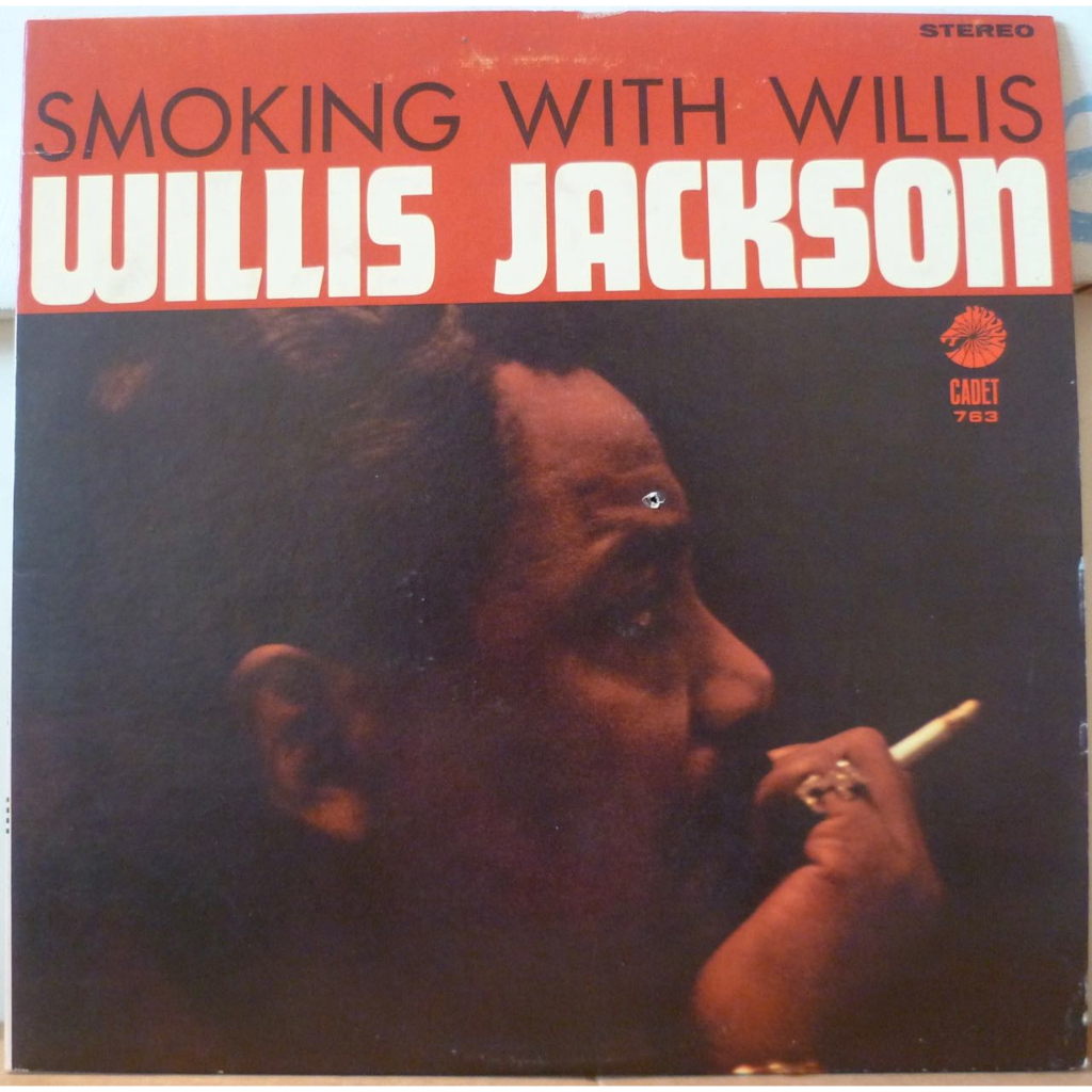 WILLIS JACKSON Smoking with Willi