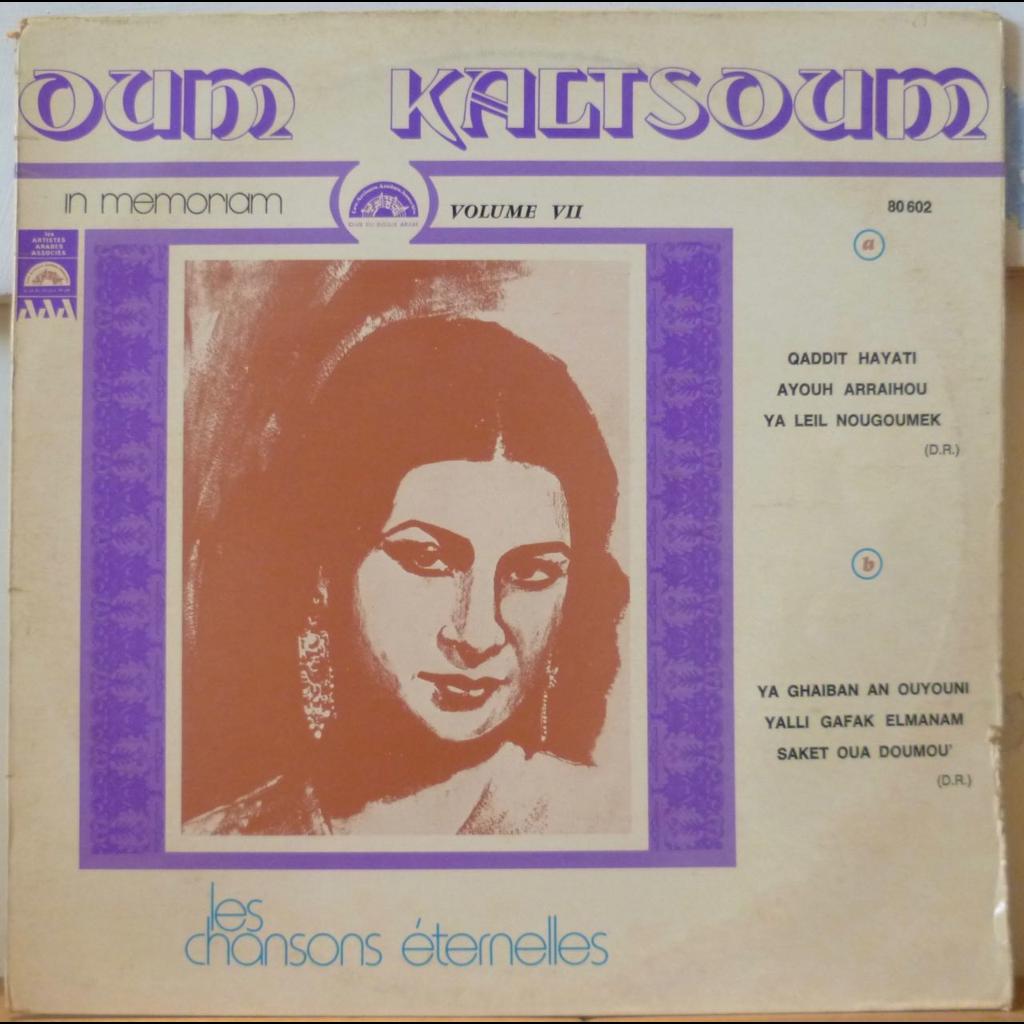 OUM KALTSOUM In memoriam - Les chansons eternelles volume 7