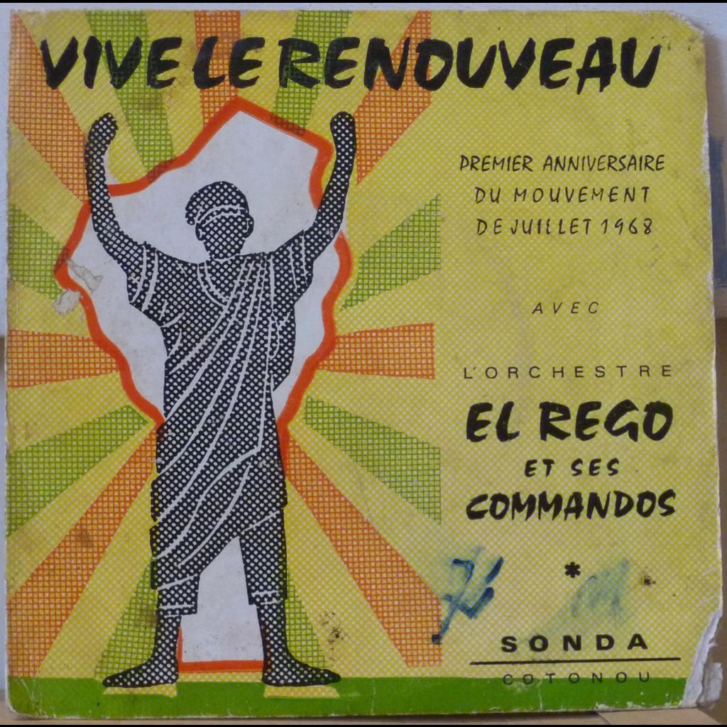 EL REGO ET SES COMMANDOS Vive le renouveau / E hou lan / Kpon fi la