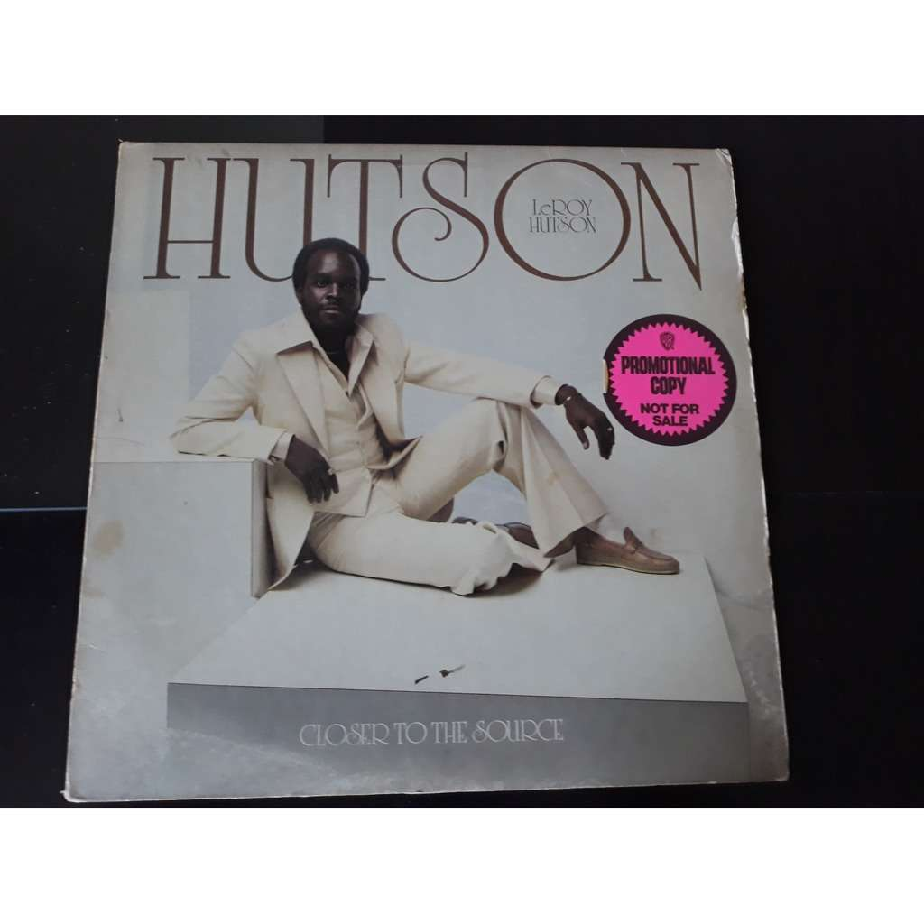 LeRoy Hutson Closer To The Source