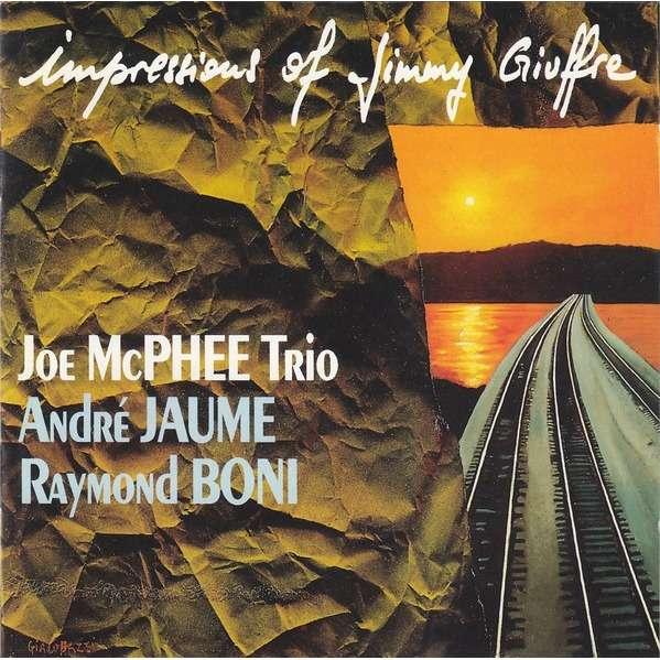 Joe McPhee Trio Impressions Of Jimmy Giuffre