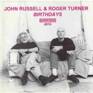 John Russell & Roger Turner Birthdays