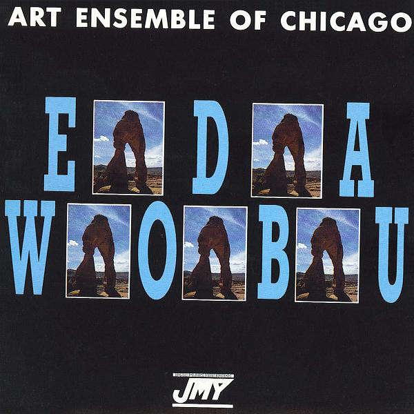 Art Ensemble Of Chicago Eda Wobu