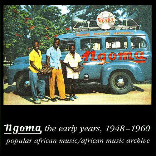 Various Ngoma, The Early Years, 1948-1960