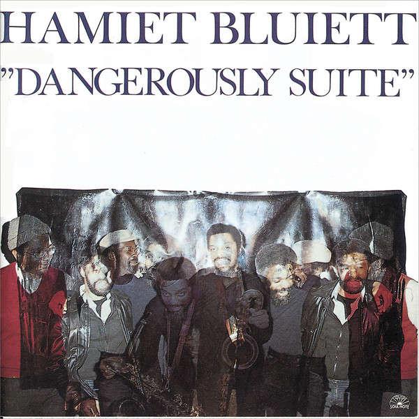 Hamiet Bluiett Dangerously Suite