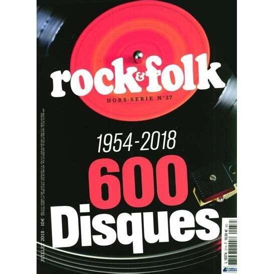 Rock & Folk No 37 Hors Série 600 disques 1954-2018