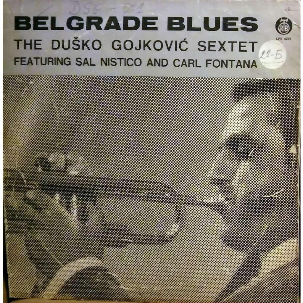 Dusko Goykovic Sextet Belgrade Blues