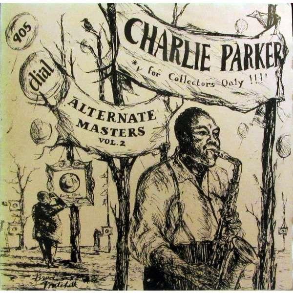 charlie parker Alternate Masters Vol. 2
