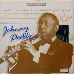 Johnny Dodds Great Original Performances 1923-1929