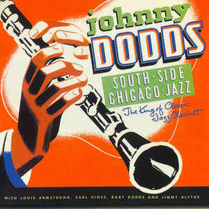 Johnny Dodds South Side Chicago Jazz