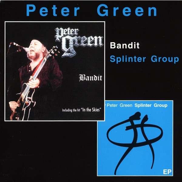 Peter Green Bandit / Splinter Group (incl. bonus /live/)