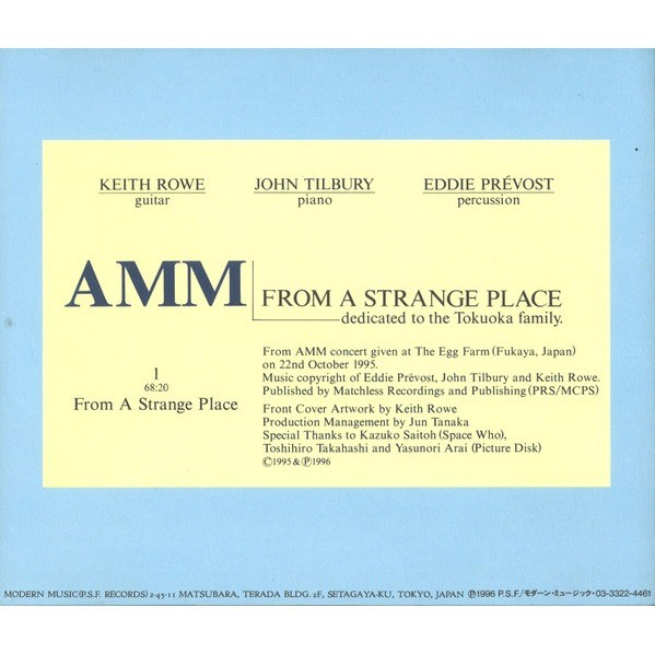 AMM From A Strange Place (Dedicated To The Tokuoka Family)