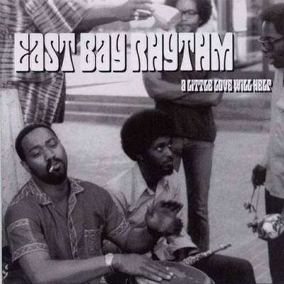 East Bay Rhythm A Little Love Will Help