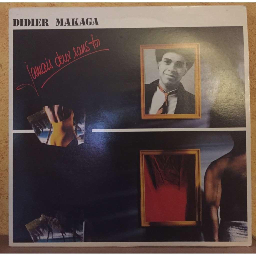 DIDIER MAKAGA JAMAIS DEUX SANS TOI -with original innersleeve-