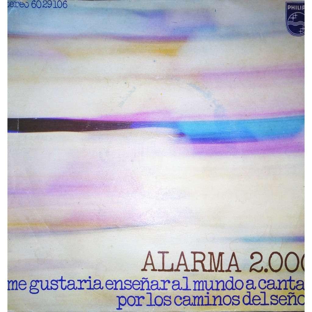 Alarma 2.000 ( Vinyl, 7, Single, Promo ) Me Gustaria Enseñar Al Mundo A Cantar / Por Los Caminos Del Señor